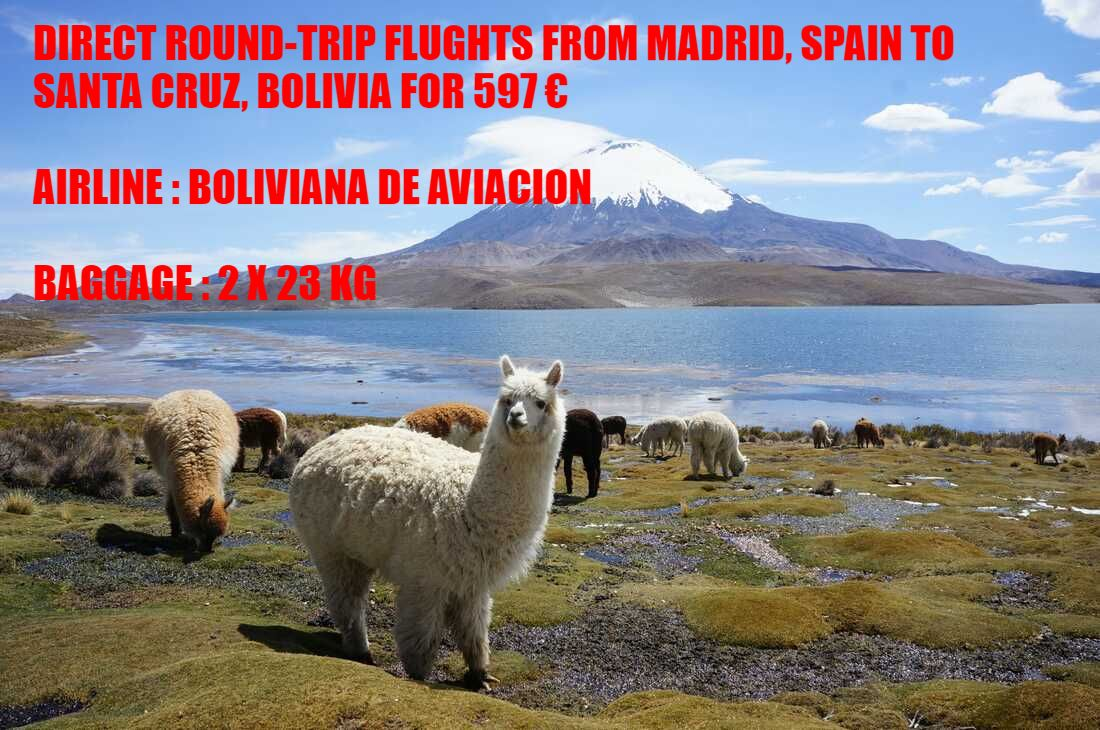 Round-trip flights from Madrid to Santa Cruz, BOLIVIA for 484 €